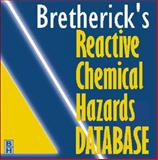 Bretherick's Reactive Chemical Hazards Database - Version 3. 0, Urben, Peter, 0750643420