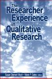 The Researcher Experience in Qualitative Research, Moch, Susan Diemert and Gates, Marie F., 0761913424