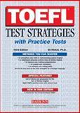 TOEFL Test Strategies with Practice Tests, Eli Hinkel, 0764123424