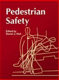 Pedestrian Safety, Daniel J. Holt, 0768013429