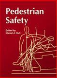 Pedestrian Safety, Daniel J. Holt, 0768013429