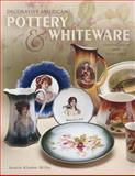 Decorative American Pottery and Whiteware, Jeanie Klamm Wilby, 1574323423