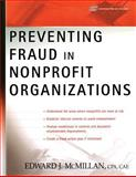 Preventing Fraud in Nonprofit Organizations 9780471733430