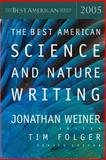The Best American Science and Nature Writing 2005, , 0618273433