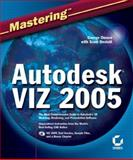 Mastering Autodesk VIZ 2005, George Omura and Scott Onstott, 0782143431