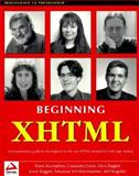 Beginning XHTML, WROX Author Team and Boumphrey, Frank, 1861003439