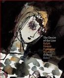 The Desire of the Line : Ralph Hotere Figurative Works, Baker, Kriselle, 1869403436