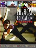 Physical Education Handbook, Schmottlach, Neil and Mcmanama, Jerre, 0205263437