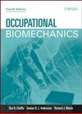 Occupational Biomechanics, Chaffin, Don B. and Martin, Bernard J., 0471723436