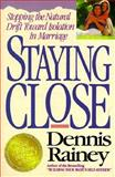 Staying Close, Rainey, Dennis, 0849933439