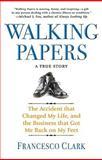 Walking Papers, Francesco Clark, 140132343X