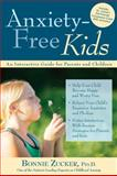 Anxiety-Free Kids, Bonnie Zucker, 1593633432