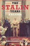 The Stalin Years : A Reader, Read, Christopher, 0333963431