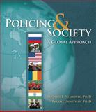 Policing and Society : A Global Approach, Palmiotto, Michael J. and Unnithan, N. Prabha, 0534623433