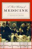 A Short History of Medicine, Frank Gonzalez-Crussi, 0679643435