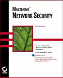 Mastering Network Security, Brenton, Chris, 0782123430