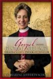 Gospel in the Global Village, Katharine Jefferts Schori, 0819223433