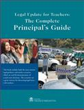 Legal Update for Teachers : The Complete Principal's Guide, Center for Education & Employment Law, 1933043431