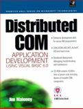 Distributed COM Application Development Using Visual Basic 6.0, Maloney, Jim, 0130213438