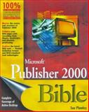 Microsoft Publisher 2000 Bible, Plumley, Sue, 0764533436