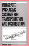Integrated Packaging Systems for Transportation and Distribution 9780824783433