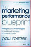 The Marketing Performance Code : Strategies and Technologies to Build and Measure Business Success, Roetzer, Paul, 1118883438
