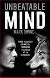 Unbeatable Mind, Mark Divine, 1495393437