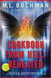 Cookbook from Hell: Reheated, M. Buchman, 1496143434