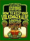 How to Keep Your Volkswagen Alive, John Muir, 156261343X