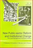 New Public Sector Reform and Institutional Change : The Local Management of Schools Iniative, Edwards, C. and Ezzamel, M., 1859713432