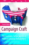 Campaign Craft, Daniel M. Shea and Michael John Burton, 031338343X