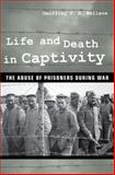 Life and Death in Captivity 1st Edition