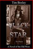 Black Star, Tim Bosley, 1467973432