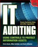 IT Auditing : Using Controls to Protect Information Assets, Davis, Chris and Schiller, Mike, 0072263431