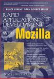 Rapid Application Development with Mozilla, McFarlane, Nigel, 0131423436