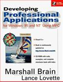 Developing Professional Applications in Windows 95 and NT, Brain, Marshall, 0136163432