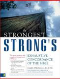 Strongest Strong's Exhaustive Concordance of the Bible, James Strong and John R. Kohlenberger, 0310233437
