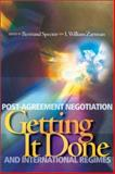 Getting It Done : Post-Agreement Negotiation and International Regimes, , 1929223439