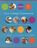 Your College Experience : Strategies for Success Concise Edition, Gardner, John N. and Jewler, A. Jerome, 031268343X