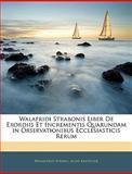Walafridi Strabonis Liber de Exordiis et Incrementis Quarundam in Observationibus Ecclesiasticis Rerum, Walahfrid Strabo and Alois Knöpfler, 1144283434