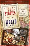 Best Little Stories from World War I, C. Brian Kelly, 1402293437