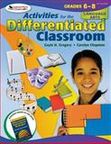 Activities for the Differentiated Classroom : Language Arts, Grades 6-8, Gregory, Gayle H. and Chapman, Carolyn, 141295343X
