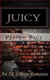 Juicy, Pepper Pace, 1475013434