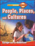People, Places, and Cultures Europe and the Americas, Macmillan/McGraw-Hill, 0021513430