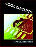 Cool Circuits, Herniter, Marc E., 0131193430