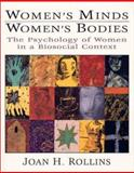 Womens Minds, Womens Bodies, Rollins, Joan H., 0137203438