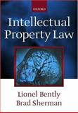 Intellectual Property Law, Bently, Lionel and Sherman, Brad, 0198763433