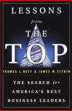 Lessons from the Top, Thomas J. Neff and James M. Citrin, 0385493436