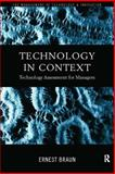 Technology in Context : Technology Assessment for Managers, Braun, Ernest, 041518343X
