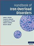 Handbook of Iron Overload Disorders, Barton, James C. and Edwards, Corwin Q., 0521873436